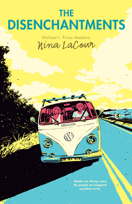 The Disenchantments - LaCour, Nina