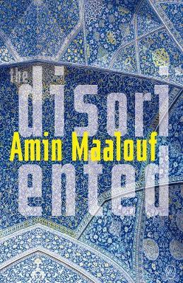 The Disoriented - Maalouf, Amin
