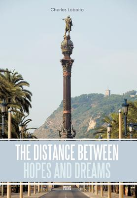 The Distance Between Hopes and Dreams: Poems - Lobaito, Charles