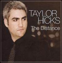 The Distance - Taylor Hicks
