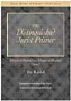 The Distinguished Jurist's Primer Volume II: Bidayat Al-Mujtahid Wa Nihayat Al-Muqtasid - Rushd, Ibn, and Nyazee, Imran Ahsan Khan (Translated by)