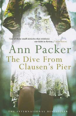 The Dive From Clausen's Pier - Packer, Ann