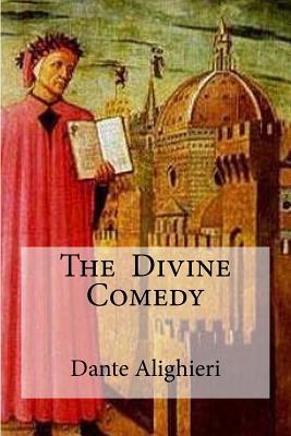 The Divine Comedy: : Henry Wadsworth Longfellow) - Longfellow, Henry Wadsworth (Translated by), and Hollybooks (Editor), and Alighieri, Dante