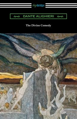 The Divine Comedy (Translated by Henry Wadsworth Longfellow with an Introduction by Henry Francis Cary) - Alighieri, Dante, Mr., and Longfellow, Henry Wadsworth (Translated by), and Cary, Henry Francis (Introduction by)