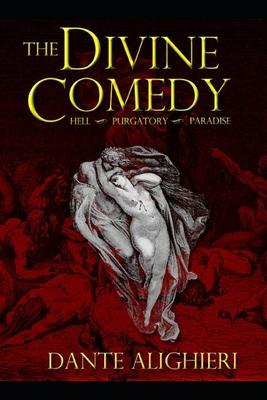 The Divine Comedy - Alighieri, Dante
