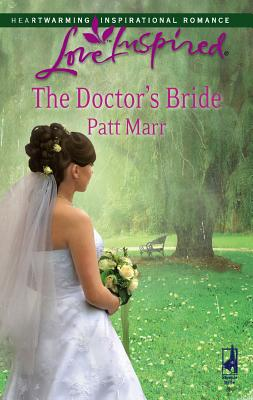 The Doctor's Bride - Marr, Patt
