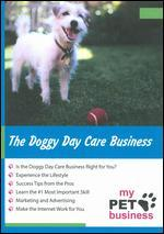 The Doggie Day Care Business