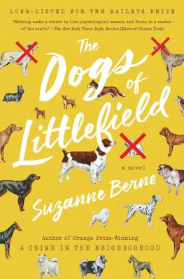 The Dogs of Littlefield - Berne, Suzanne