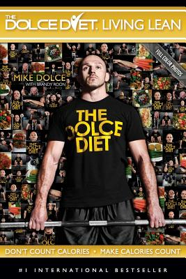 The Dolce Diet: Living Lean - Dolce, Mike