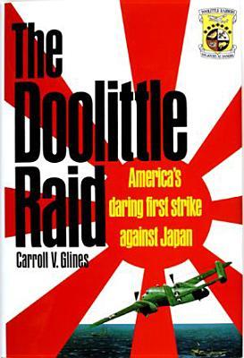 The Doolittle Raid - Glines, Carroll V