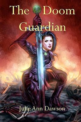 The Doom Guardian: Chronicles of Cambrea - Dawson, Julie Ann