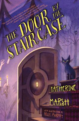 The Door by the Staircase - Marsh, Katherine