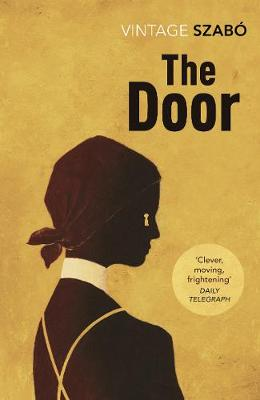 The Door - Szabo, Magda, and Rix, Len (Translated by)