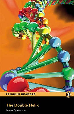 """""""The Double Helix"""" Book/CD Pack: Level 6 - Watson, James D."""