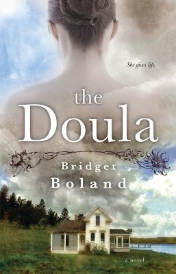 The Doula - Boland, Bridget
