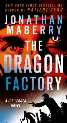 The Dragon Factory - Maberry, Jonathan