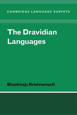 The Dravidian Languages - Krishnamurti, Bhadriraju, and Anderson, S R (Editor), and Bresnan, J (Editor)