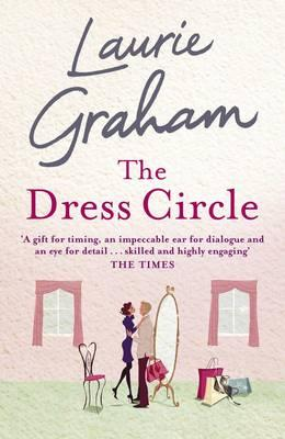 The Dress Circle - Graham, Laurie