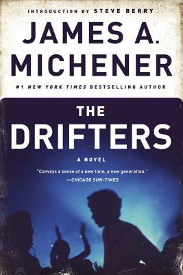 The Drifters - Michener, James A, and Berry, Steve (Introduction by)