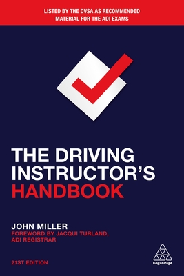 The Driving Instructor's Handbook - Miller, John