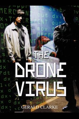 The Drone Virus - Clarke, Gerald