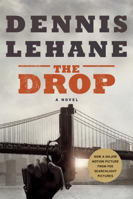 The Drop - Lehane, Dennis