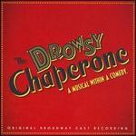 The Drowsy Chaperone [Original Broadway Cast]