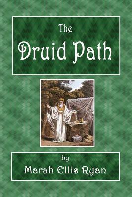 The Druid Path - Ryan, Marah Ellis