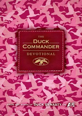 The Duck Commander Devotional Pink Camo Edition - Robertson, Alan (Compiled by)