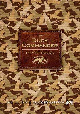 The Duck Commander Devotional - Robertson, Alan (Compiled by)