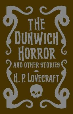 The Dunwich Horror & Other Stories - Lovecraft, H. P.