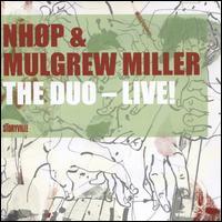 The Duo: Live! - Niels-Henning Ørsted Pedersen / Mulgrew Miller