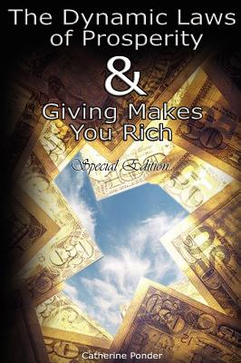 The Dynamic Laws of Prosperity and Giving Makes You Rich - Special Edition - Ponder, Catherine