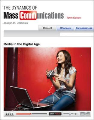 The Dynamics of Mass Communication: Media in the Digital Age - Dominick, Joseph R, PH.D.