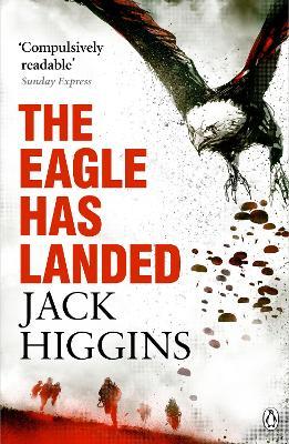 The Eagle Has Landed - Higgins, Jack