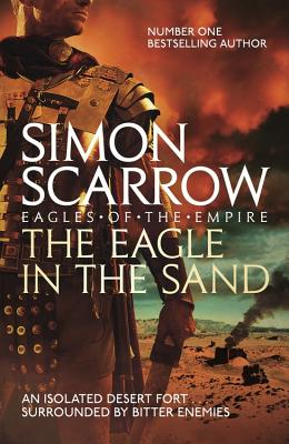 The Eagle in the Sand - Scarrow, Simon