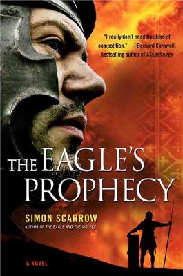 The Eagle's Prophecy - Scarrow, Simon