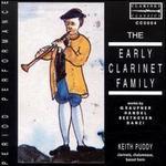 The Early Clarinet Family