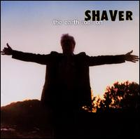 The Earth Rolls On - Shaver