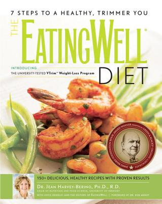 The Eatingwell(r) Diet: Introducing the University-Tested Vtrim Weight-Loss Program - Harvey-Berino, Jean, and The Editors of Eatingwell