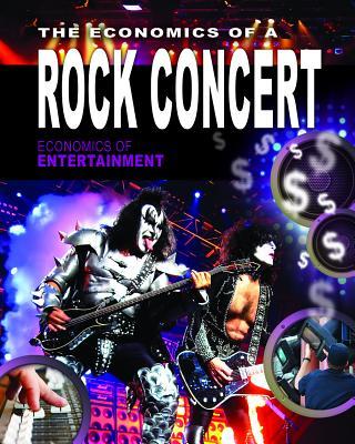 The Economics of a Rock Concert - Perl, Sheri