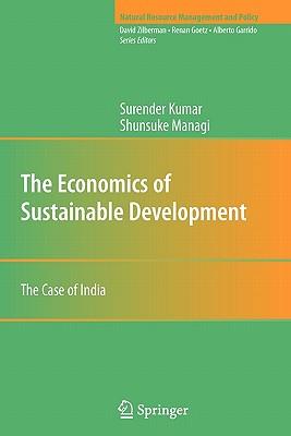 The Economics of Sustainable Development: The Case of India - Kumar, Surender
