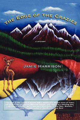The Edge of the Crazies - Harrison, Jamie, Gen.