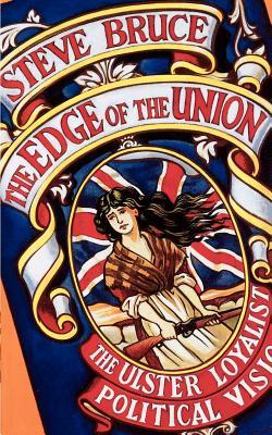 The Edge of the Union - Bruce, Steve, Professor