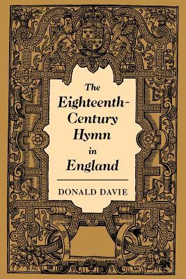 The Eighteenth-Century Hymn in England - Davie, Donald