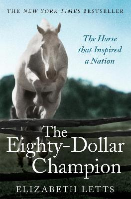 The Eighty Dollar Champion - Letts, Elizabeth