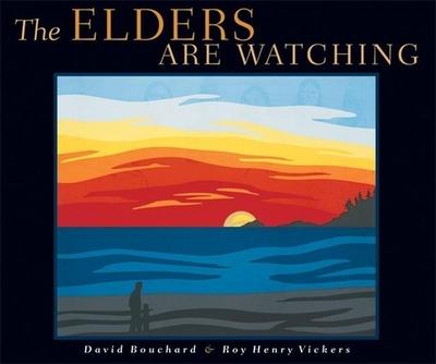 The Elders Are Watching - Bouchard, David