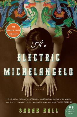 The Electric Michelangelo - Hall, Sarah