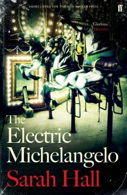 The Electric Michelangelo - Hall, Sarah J. E.