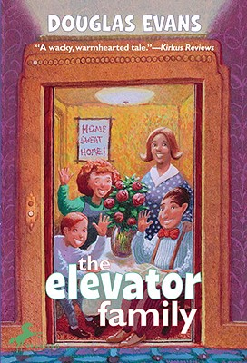 The Elevator Family - Evans, Douglas
